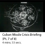 Cuban Missile Crisis Briefing (Part 7 of 8)