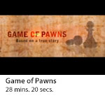 GAME OF PAWNS - The Glen Duffie Shriver Story