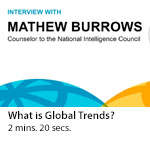 Global Trends 2030: Q&A with Mathew Burrows, counselor to the NIC - What is Global Trends?