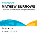 Global Trends 2030: Q&A with Mathew Burrows, counselor to the NIC - Scenarios