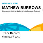 Global Trends 2030: Q&A with Mathew Burrows, counselor to the NIC - Track Record
