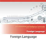 U.S. Government and Intelligence Community Career and Education Opportunities – Foreign Language