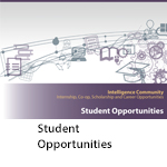Intelligence Community Internship, Co-op and Scholarship – Student Opportunities