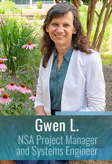 Gwen L., NSA Project Manager and Systems Engineer